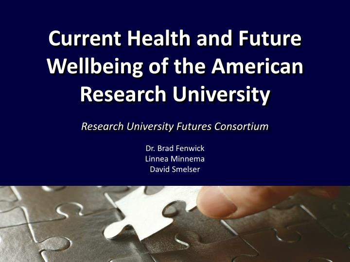 current health and future wellbeing of the american research university n.
