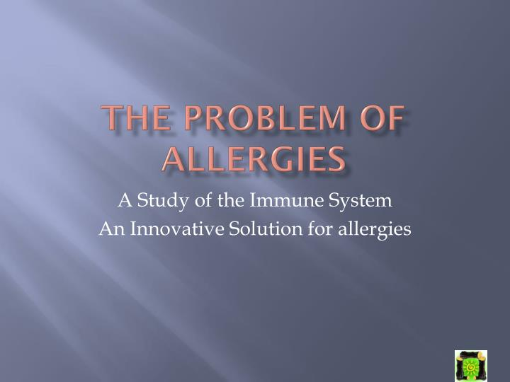 the problem of allergies n.