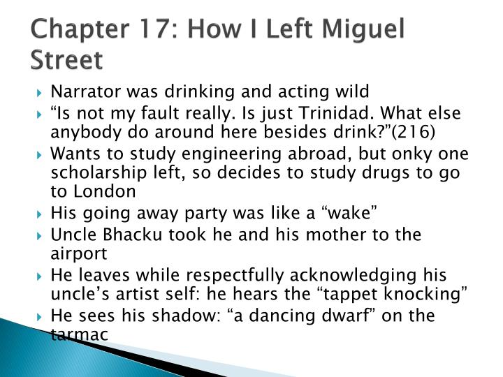 Chapter 17: How I Left Miguel Street