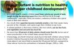 how important is nutrition to healthy and proper childhood development