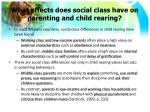 what effects does social class have on parenting and child rearing