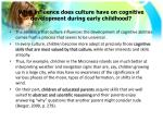 what influence does culture have on cognitive development during early childhood