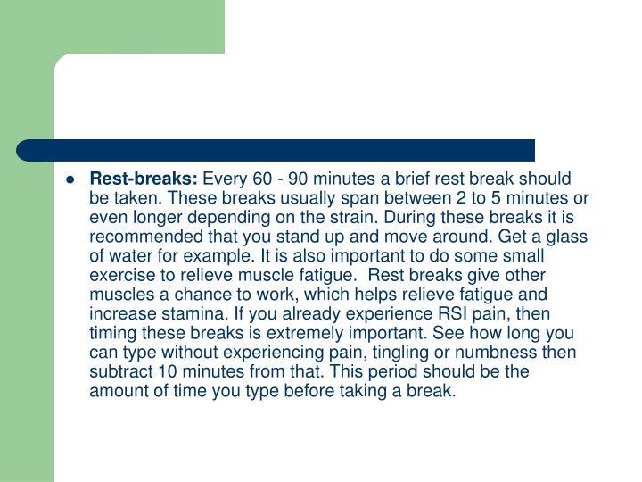 Rest-breaks: