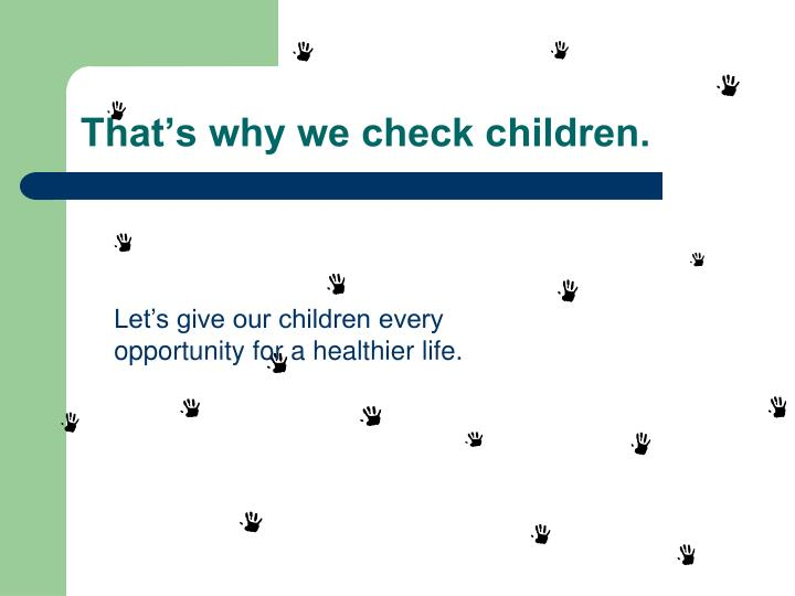 That's why we check children.