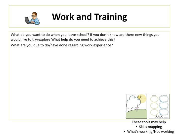 Work and Training