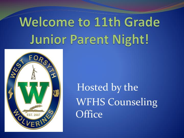 welcome to 11th grade junior parent night n.