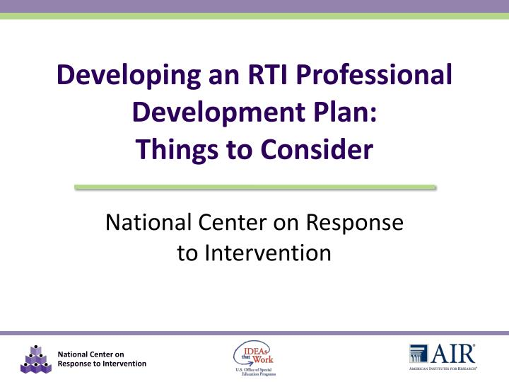 developing an rti professional development plan things to consider n.