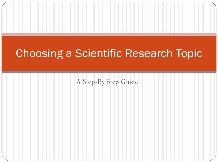 choosing a scientific research topic n.