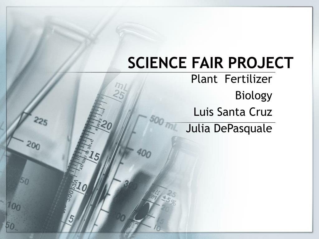 ppt science fair project powerpoint presentation id 1560688