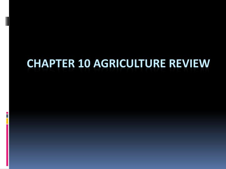 chapter 10 agriculture review n.