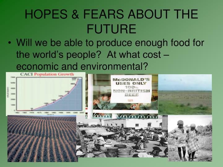 HOPES & FEARS ABOUT THE FUTURE
