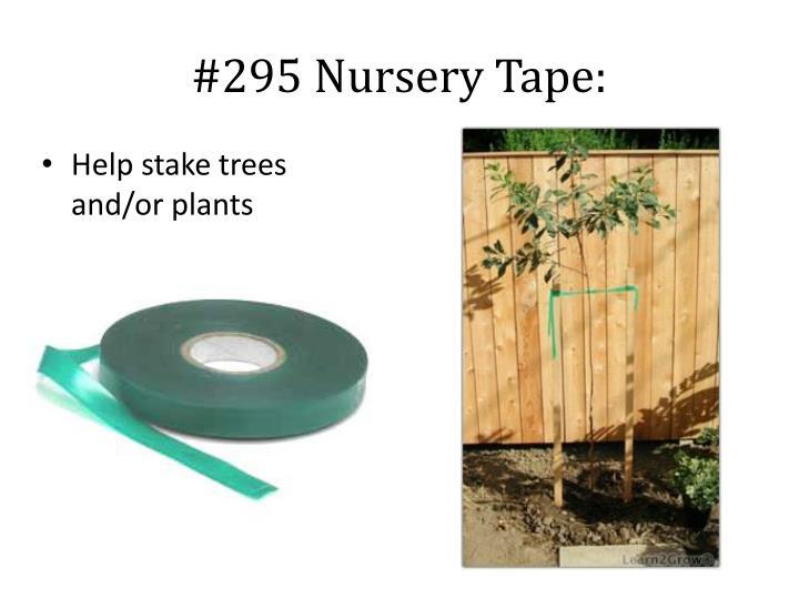 #295 Nursery Tape: