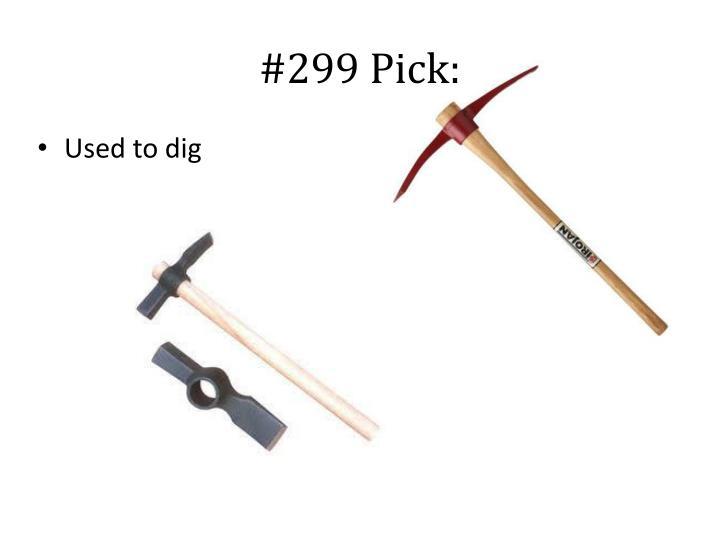 #299 Pick: