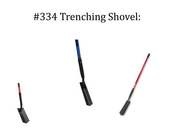 #334 Trenching Shovel: