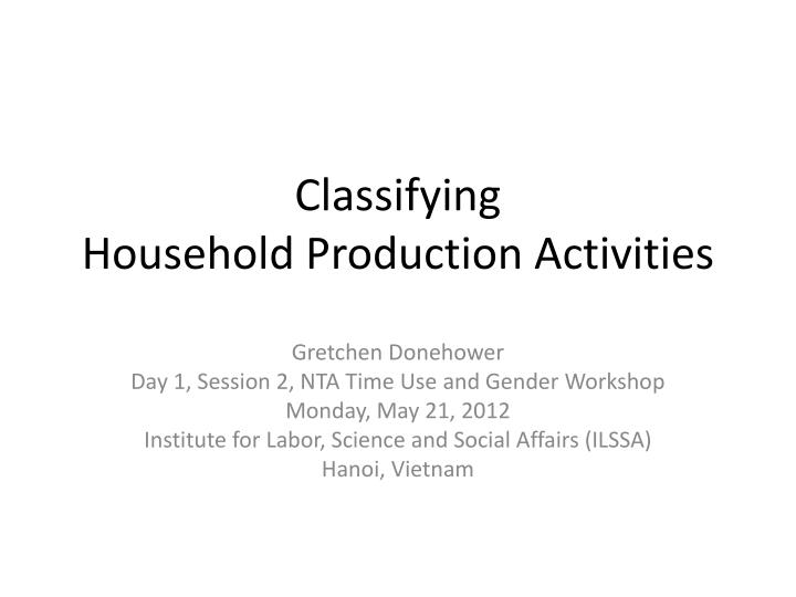 classifying household production activities n.