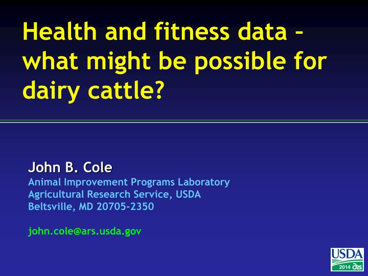 health and fitness data what might be possible for dairy cattle n.