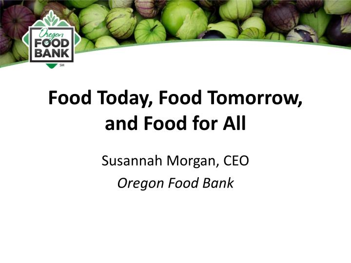 food today food tomorrow and food for all n.