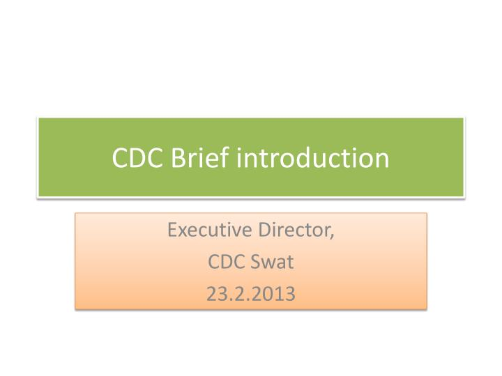 Cdc brief introduction