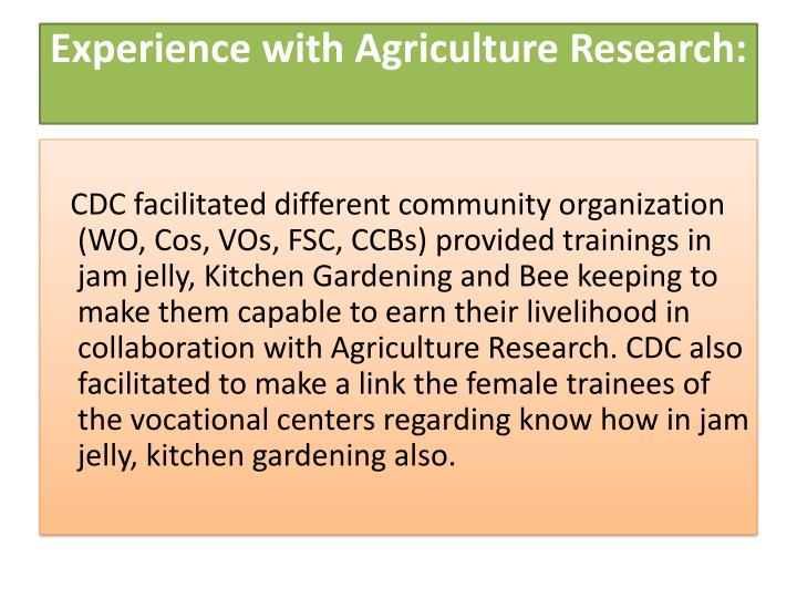 Experience with Agriculture Research: