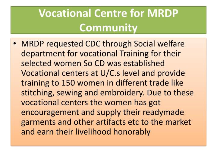 Vocational Centre for MRDP Community