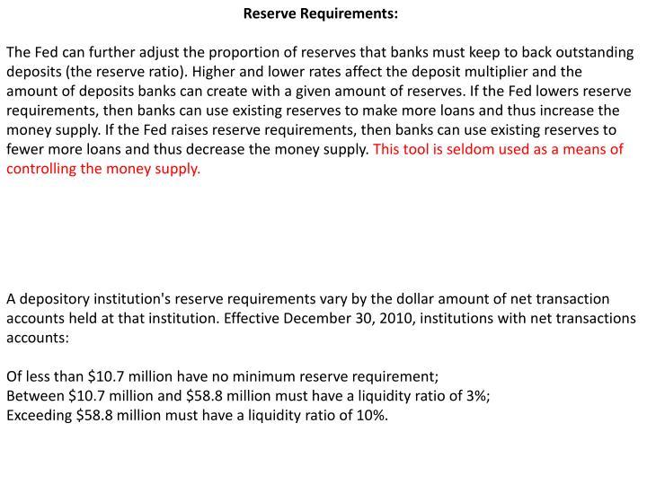 Reserve Requirements: