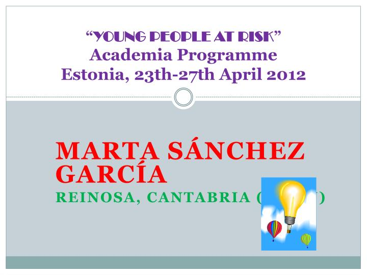 young people at risk academia programme estonia 23th 27th april 2012 n.