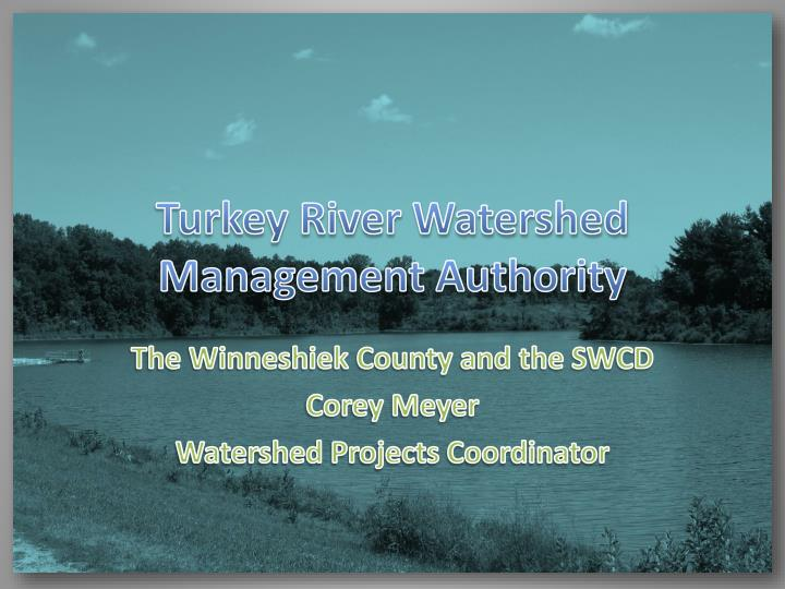 turkey river watershed management authority n.