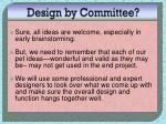 design by committee