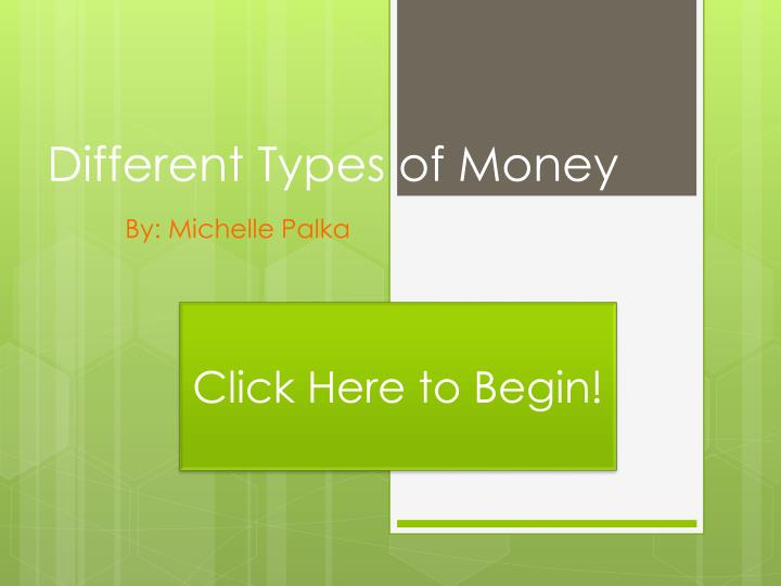 different types of money n.