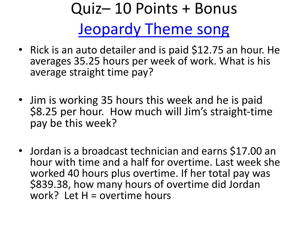 PPT - Quiz– 10 Points + Bonus Jeopardy Theme song PowerPoint