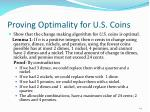 proving optimality for u s coins
