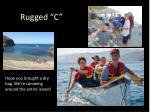 rugged c