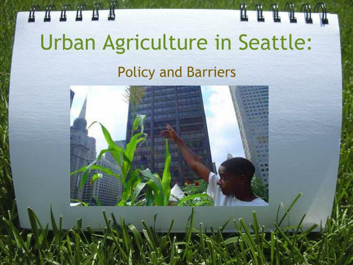 urban agriculture in seattle n.