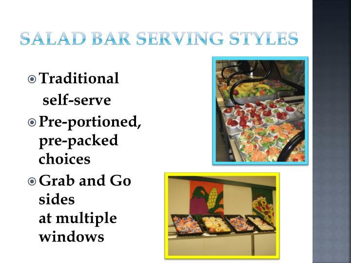 Salad Bar Serving Styles