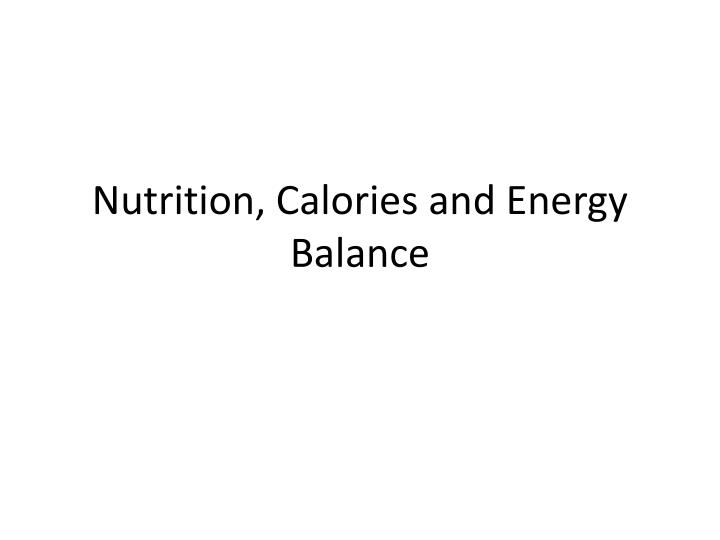 nutrition calories and energy balance n.