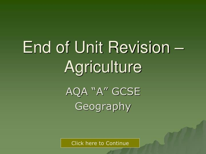 end of unit revision agriculture n.