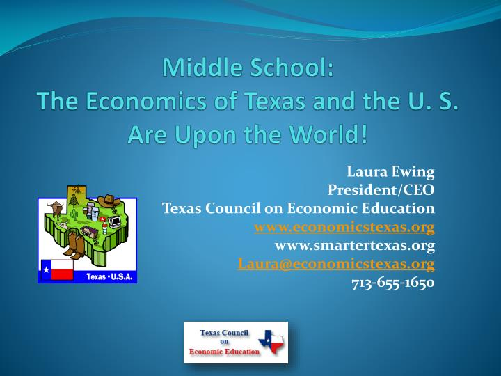 middle school the economics of texas and the u s are upon the world n.