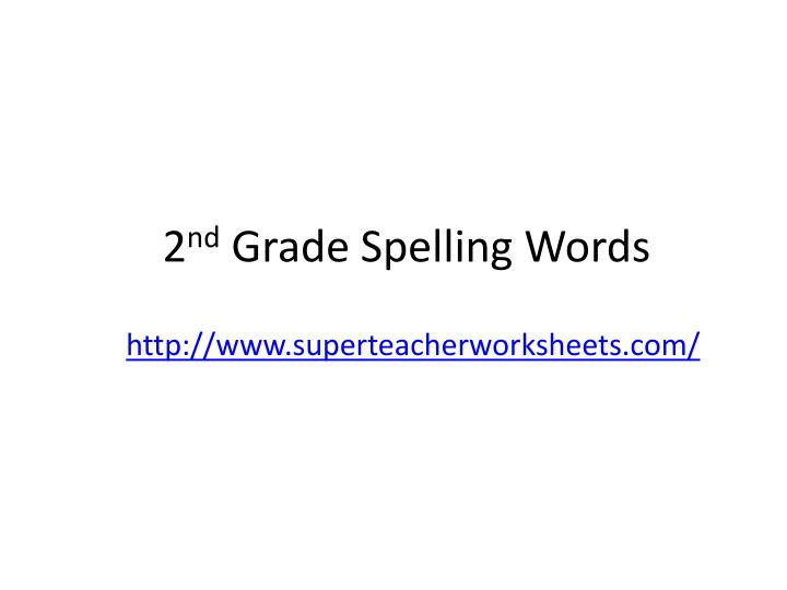 2 nd grade spelling words n.