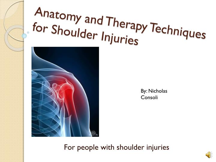 anatomy and therapy techniques for shoulder injuries n.