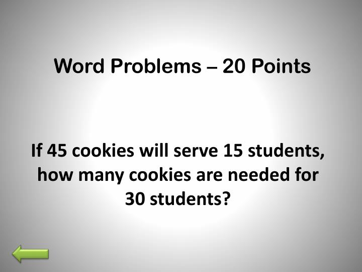 Word Problems – 20 Points