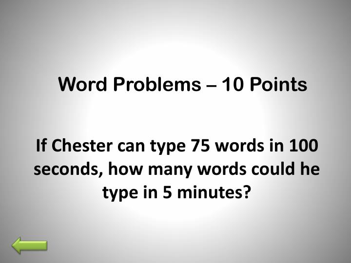 Word Problems – 10 Points