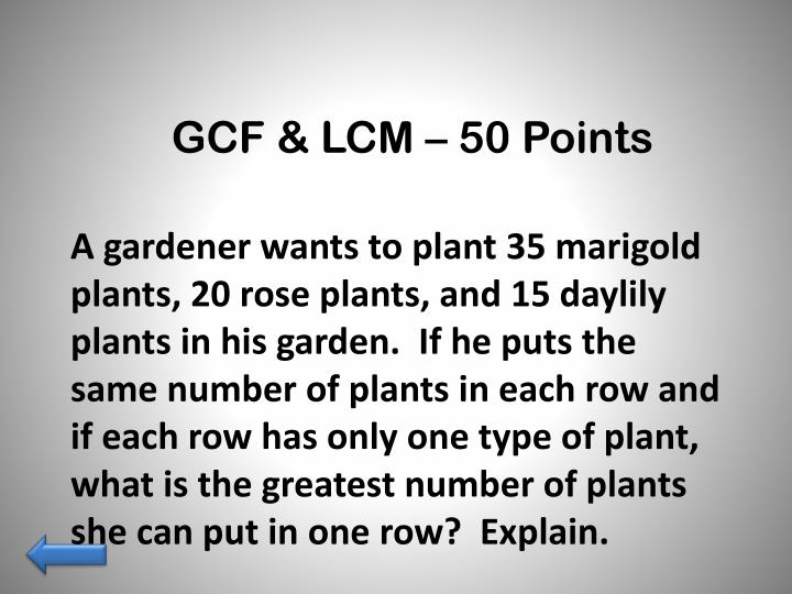 GCF & LCM – 50 Points