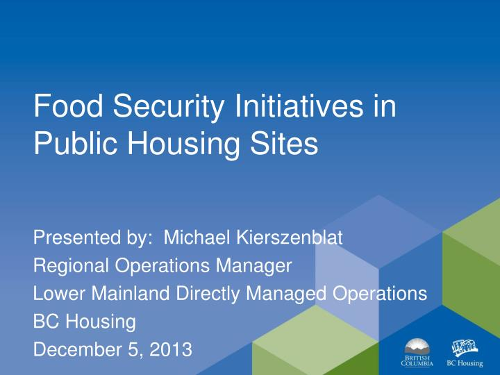 Food Security Initiatives in Public Housing Sites