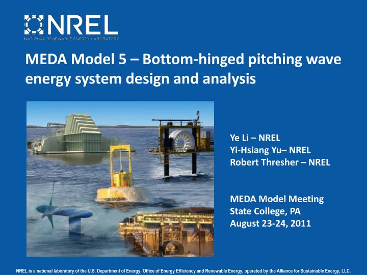 meda model 5 bottom hinged pitching wave energy system design and analysis n.