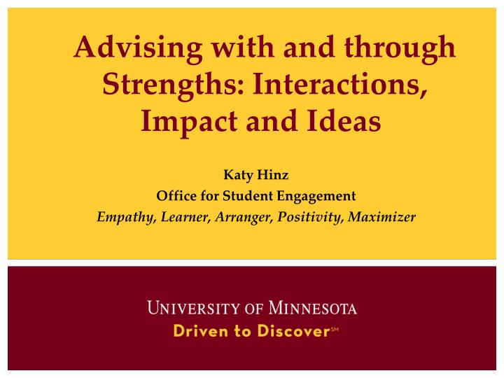 advising with and through strengths interactions impact and ideas n.