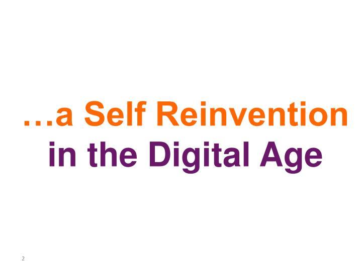 …a Self Reinvention
