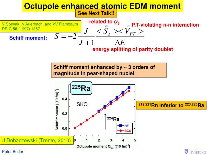 Octupole enhanced atomic EDM moment