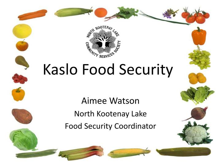 kaslo food security n.