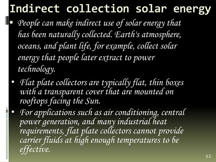 Indirect collection solar energy