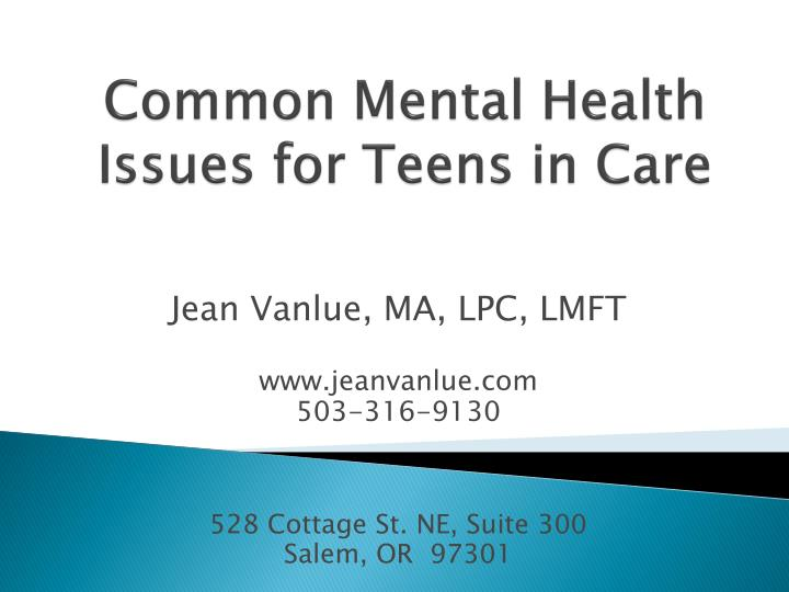 common mental health issues for teens in care n.